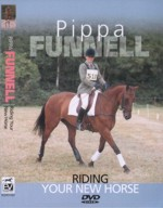 Pippa Funnell - Riding Your New Horse