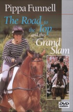 Pippa Funnell - The Road to the Top & The Grand Slam